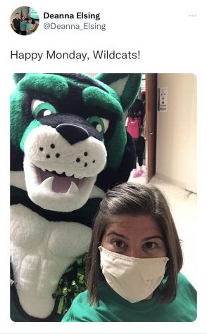Assistant principal Deanna Elsing tweets an encouraging Monday message, as she walks the halls with the Wildcat mascot (Mykenna Roy). I hope to see [Elsing] continue to spread school spirit with her creativity and positivity around the building. I also hope she loves it here just as much as I do because I'm excited to have her as a part of our Wildcat family, Roy said.