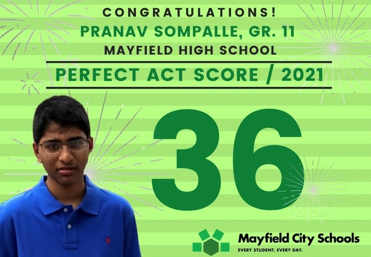 """Mayfields social media accounts celebrated Pranav Sompalles perfect ACT score with multiple posts.  Gifted Enrichment teacher Jennifer Hyland said about Sompalle, """"He is very determined. He always has a goal that he sets for himself and works very hard to achieve it."""